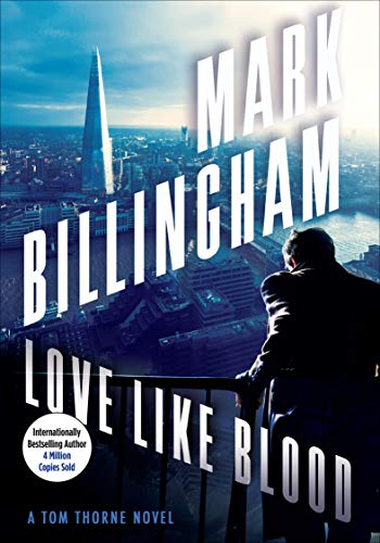Love Like Blood (The Tom Thorne Novels) - Kindle Edition By