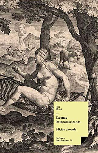 Escenas latinoamericanas (Pensamiento nº 75) (Spanish Edition)