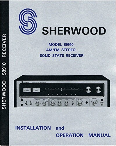 Sherwood S-9910 Receiver Owners Instruction Manual Reprint [Plastic Comb]