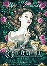 Rose Eternelle: Roman par Duchemin