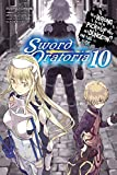 Is It Wrong to Try to Pick Up Girls in a Dungeon? On the Side: Sword Oratoria, Vol. 10 (light novel)
