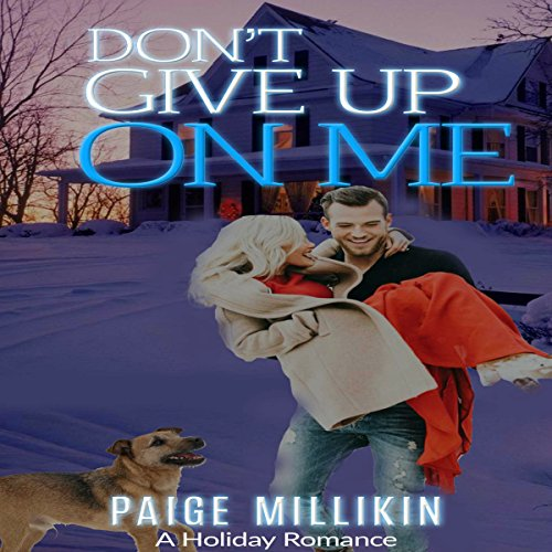 Don't Give Up on Me audiobook cover art