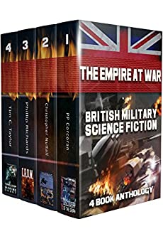 The Empire at War Box Set: British Military Science Fiction by [Christopher Nuttall, PP Corcoran, Phillip Richards, Tim C. Taylor, Andy Bigwood]