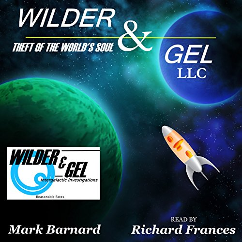 Wilder & Gel, LLC audiobook cover art