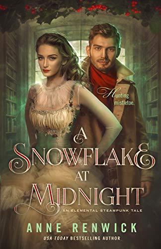 A Snowflake at Midnight: A Steampunk Romance: 4