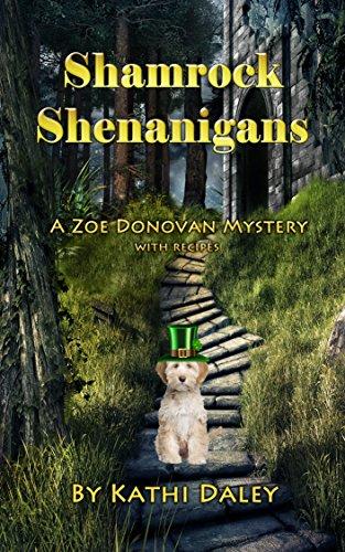 Shamrock Shenanigans (Zoe Donovan Cozy Mystery Book 19)