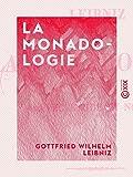 La Monadologie - Format Kindle - 3,49 €