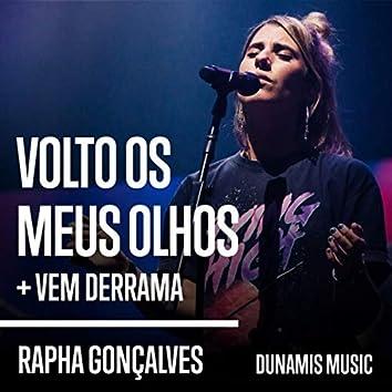 Volto os Meus Olhos / Vem Derrama (Ao vivo)