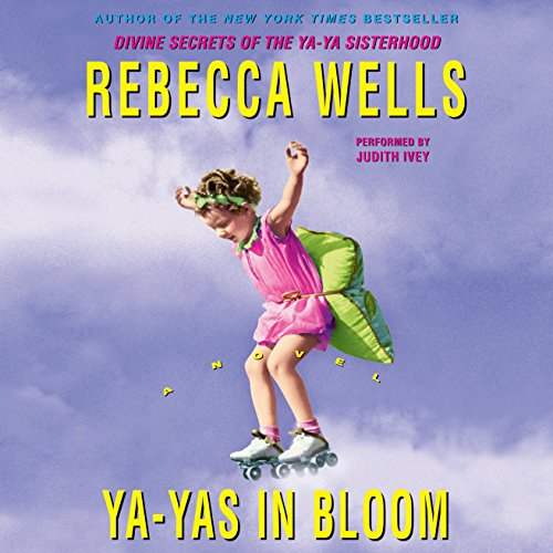 Ya-Yas in Bloom audiobook cover art
