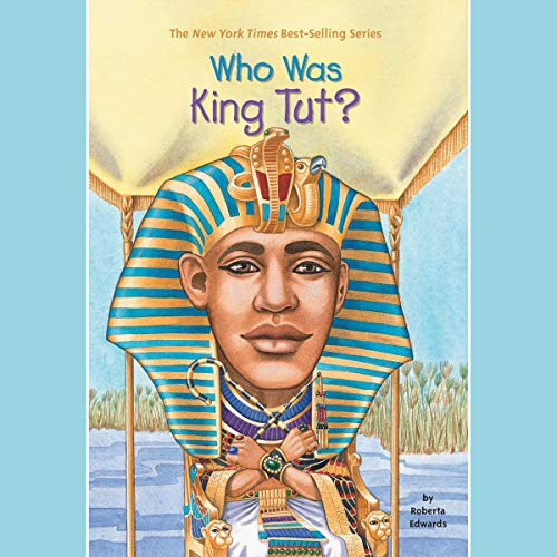 Who Was King Tut? Titelbild