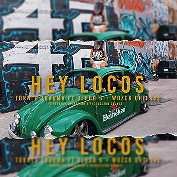 Hey Locos