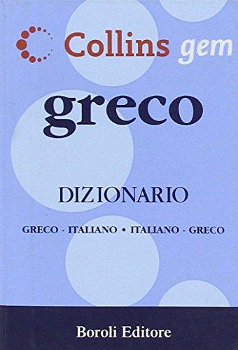 Greco. Dizionario greco-italiano, italiano-greco