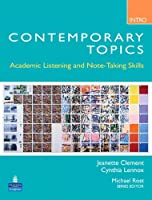Contemporary Topics Introductory: Academic Listening and Note-Taking Skills (Student Book and Classroom Audio CD)