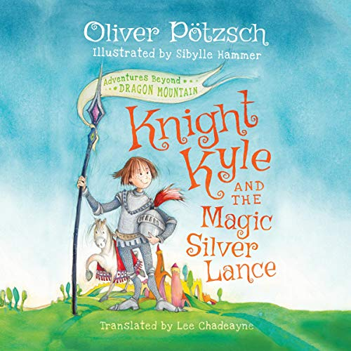 Knight Kyle and the Magic Silver Lance cover art