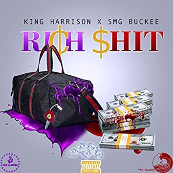Rich $hit (feat. Smg Buckee)