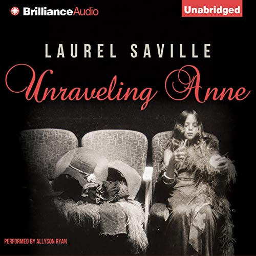 Unraveling Anne audiobook cover art