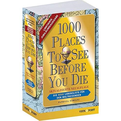 Preisvergleich Produktbild 1000 Places To See Before You Die - Limitierte Jubiläumsausgabe: Die neue Lebensliste für den Weltreisenden. Die schönsten Reiseziele und Urlaubsideen der Welt.