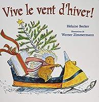 Vive Le Vent d'Hiver!