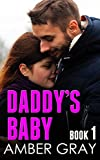 Daddy's Baby (Pregnant by Daddy Taboo Book 1)