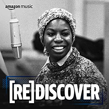 REDISCOVER Nina Simone