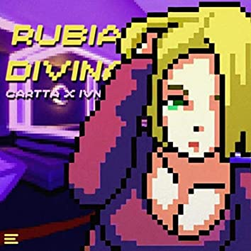 Rubia Divina (feat. Ivn)