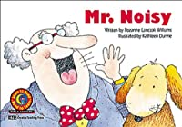 Mr. Noisy (Learn to Read Fun & Fantasy Series. Emergent Reader Level 2)