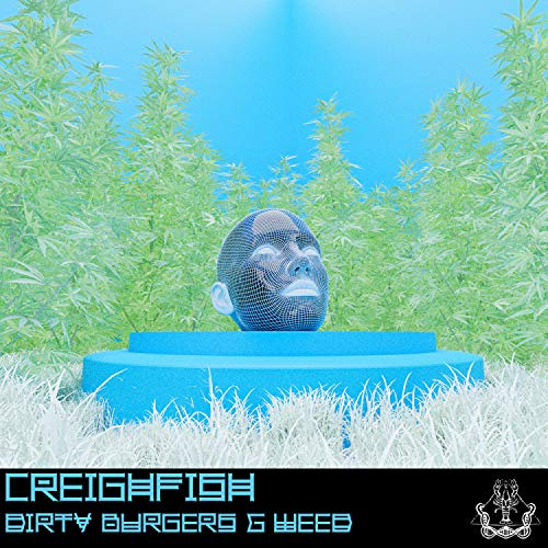 Dirty Burgers & Weed [Explicit]