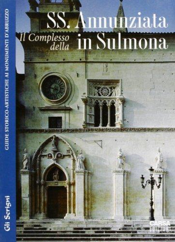 Il complesso della Ss. Annunziata in Sulmona