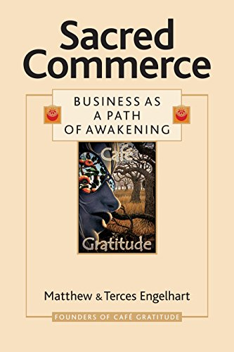 Compare Textbook Prices for Sacred Commerce: Business as a Path of Awakening  ISBN 9781556437298 by Engelhart, Matthew,Engelhart, Terces,Brown, Megan Marie