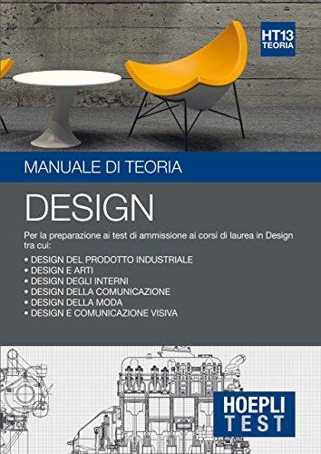 Hoepli Test. Design. Manuale di teoria. Per la preparazione ai test di ammissione ai corsi di laurea in Design: 13