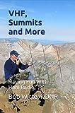 VHF, Summits and More: Having Fun With Ham Radio