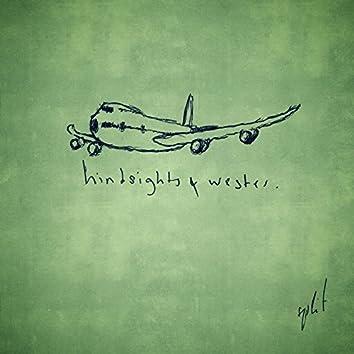 Hindsights/Wester Split
