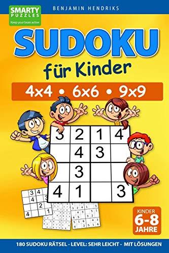 Sudoku für Kinder 4x4 - 6x6 - 9x9 | 180 Sudoku Rätsel | Level: sehr leicht | mit Lösungen