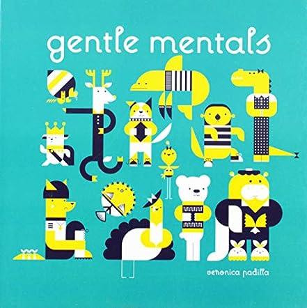 Gentle Mentals