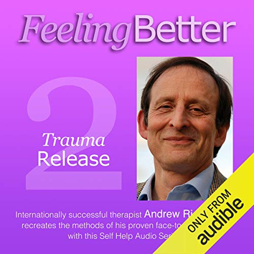 Neutralising Bad Memories with Trauma Release audiobook cover art