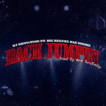 Back Jumpin' (feat. Rae Hookz & Big Regime)
