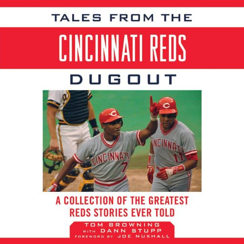 Tales from the Cincinnati Reds Dugout audiobook cover art