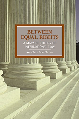 Between Equal Rights: A Marxist Theory of International Law: 06