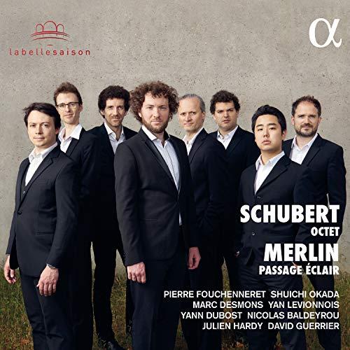 Schubert/Merlin: Octet / Passage Eclair