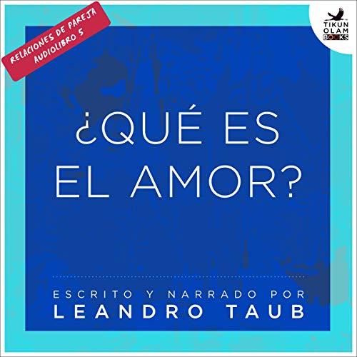 ¿Qué es el amor? [What Is Love?] audiobook cover art