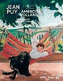 Jean Puy - Ambroise Vollard - Un Fauve et son marchand