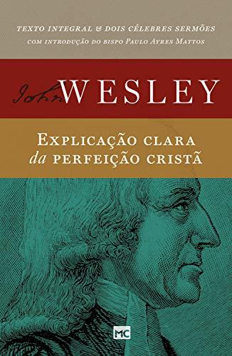 Explicação clara da perfeição cristã (Portuguese Edition)