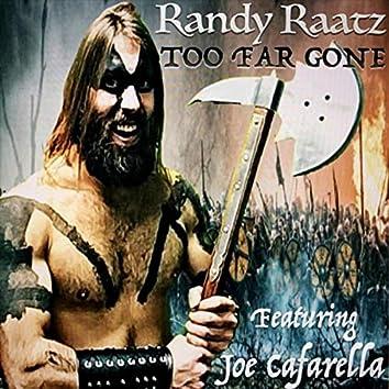 Too Far Gone (feat. Joe Cafarella)