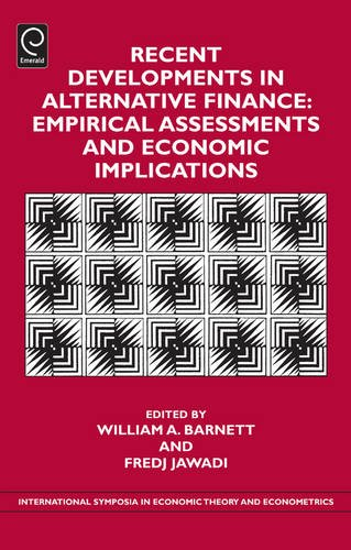 Recent Developments in Alternative Finance: Empirical Assessments and Economic Implications: 22