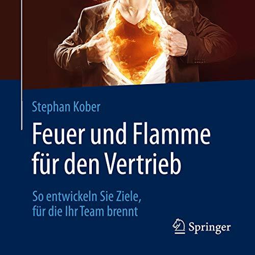 Feuer und Flamme für den Vertrieb Titelbild