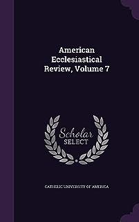 American Ecclesiastical Review, Volume 7