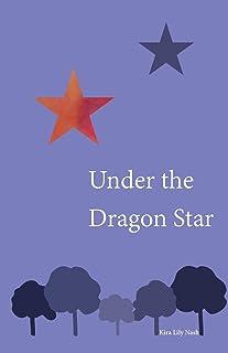 Under the Dragon Star