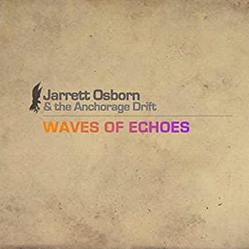 Waves of Echoes
