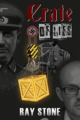 Book: Crate of Lies by Ray Stone