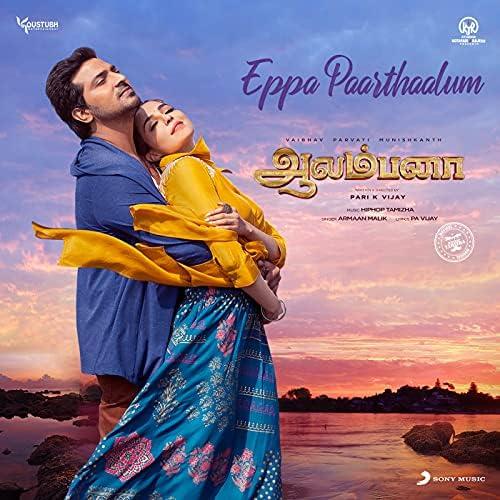 """Eppa Paarthaalum (From """"Aalambana"""")"""